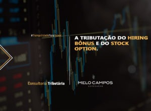 Tributacao do Hiring Bônus e do Stock Option
